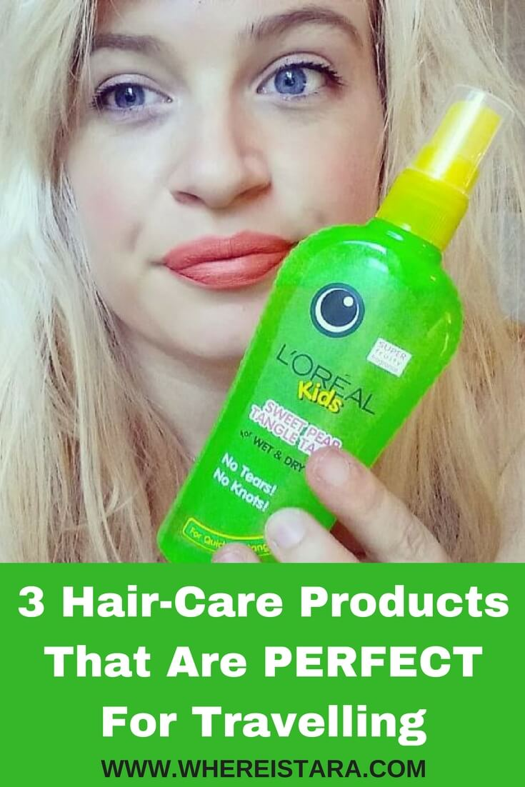 Hair care products That Are PERFECT For Travelling where is tara